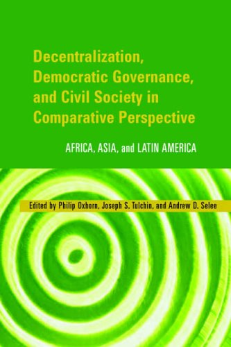 Decentralization, Democratic Governance, and Civil Society in Comparative Perspective: Africa, Asia...
