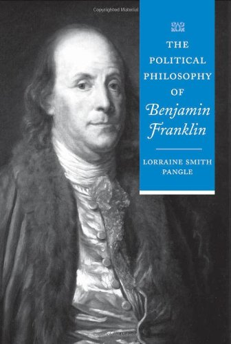 9780801879319: The Political Philosophy of Benjamin Franklin (The Political Philosophy of the American Founders)