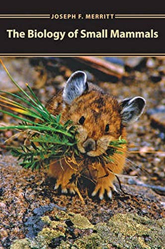 9780801879500: The Biology of Small Mammals