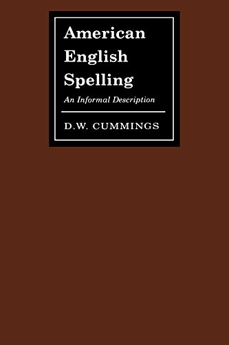 9780801879562: American English Spelling: An Informal Description