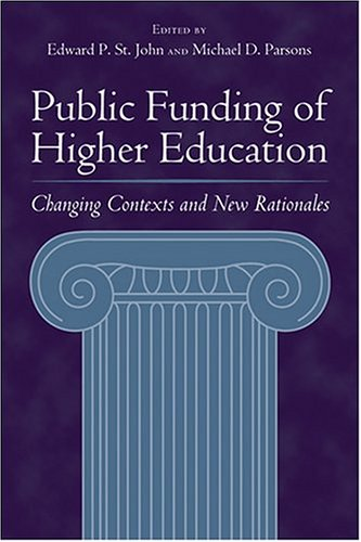 9780801879739: Public Funding of Higher Education: Changing Contexts and New Rationales