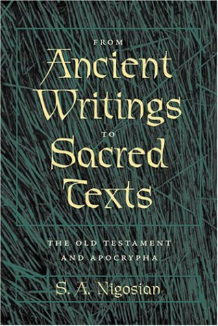 9780801879906: From Ancient Writings to Sacred Texts: The Old Testament and Apocrypha