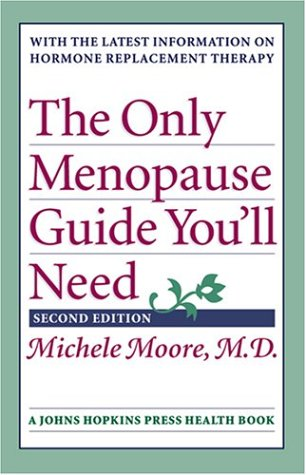 9780801880124: The Only Menopause Guide You'll Need (A Johns Hopkins Press Health Book)