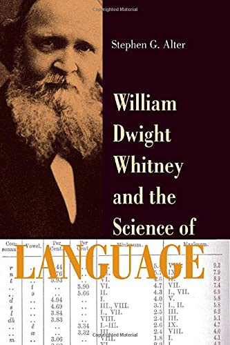 9780801880209: William Dwight Whitney and the Science of Language (The Johns Hopkins University Studies in Historical and Political Science)