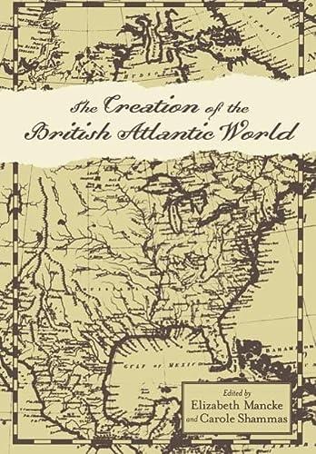 9780801880391: The Creation of the British Atlantic World (Anglo-America in the Transatlantic World)