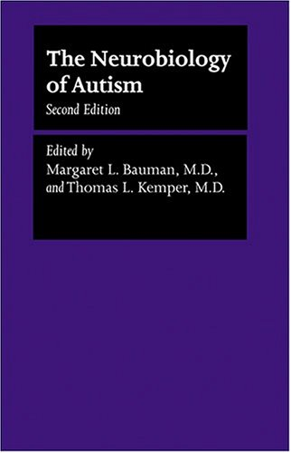 9780801880469: The Neurobiology of Autism (The Johns Hopkins Series in Psychiatry and Neuroscience)