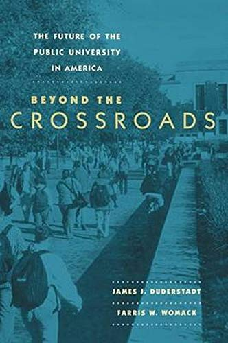 9780801880629: The Future of the Public University in America: Beyond the Crossroads
