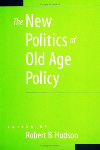 9780801880759: The New Politics of Old Age Policy