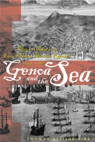 9780801880834: Genoa and the Sea: Policy and Power in an Early Modern Maritime Republic, 1559–1684 (The Johns Hopkins University Studies in Historical and Political Science)