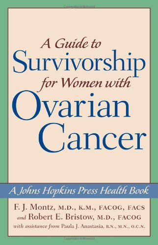 9780801880919: A Guide To Survivorship For Women With Ovarian Cancer
