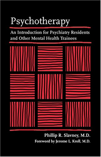 9780801880964: Psychotherapy: An Introduction for Psychiatry Residents and Other Mental Health Trainees