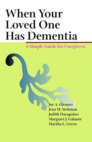 9780801881138: When Your Loved One Has Dementia: A Simple Guide For Caregivers