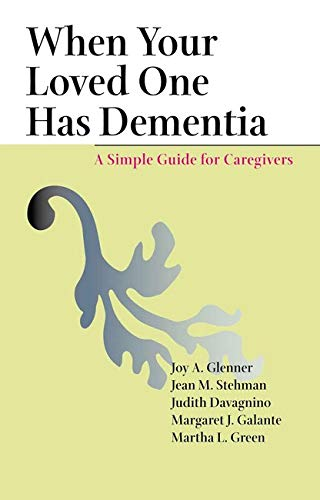 9780801881145: When Your Loved One Has Dementia: A Simple Guide for Caregivers
