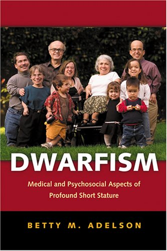 9780801881213: Dwarfism: Medical and Psychosocial Aspects of Profound Short Stature