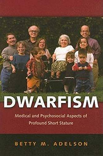 9780801881220: Dwarfism: Medical and Psychosocial Aspects of Profound Short Stature