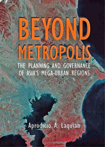 9780801881763: Beyond Metropolis: The Planning and Governance of Asia's Mega-Urban Regions (Woodrow Wilson Center Press)