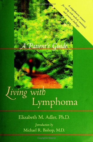 9780801881794: Living with Lymphoma: A Patient's Guide