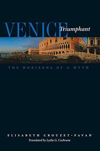 9780801881893: Venice Triumphant: The Horizons of a Myth