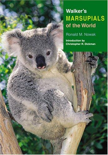 9780801882111: Walker's Marsupials of the World (Walker's Mammals)