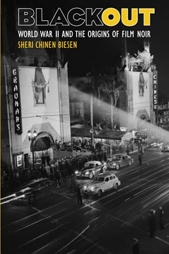 9780801882180: Blackout: World War II and the Origins of Film Noir
