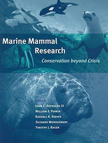 9780801882555: Marine Mammal Research: Conservation beyond Crisis