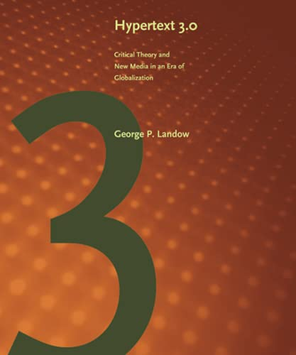 9780801882579: Hypertext 3.0: Critical Theory And New Media in a Global Era