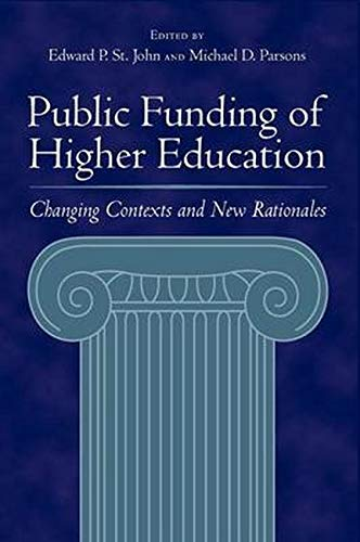 9780801882593: Public Funding of Higher Education: Changing Contexts and New Rationales