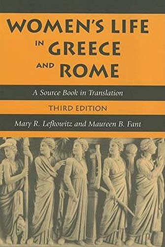 Womenâ  s Life in Greece and Rome â