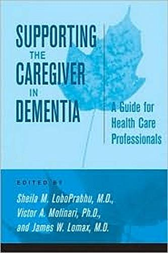 9780801883439: Supporting the Caregiver in Dementia: A Guide for Health Care Professionals