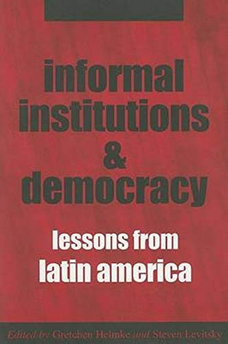 9780801883521: Informal Institutions and Democracy: Lessons from Latin America