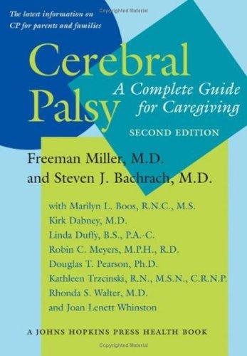 9780801883545: Cerebral Palsy: A Complete Guide for Caregiving (A Johns Hopkins Press Health Book)