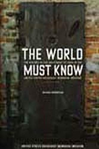 The World Must Know: The History of the Holocaust as Told in the United States Holocaust Memorial Museum (080188358X) by Michael Berenbaum