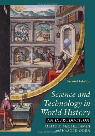 9780801883590: Science and Technology in World History: An Introduction
