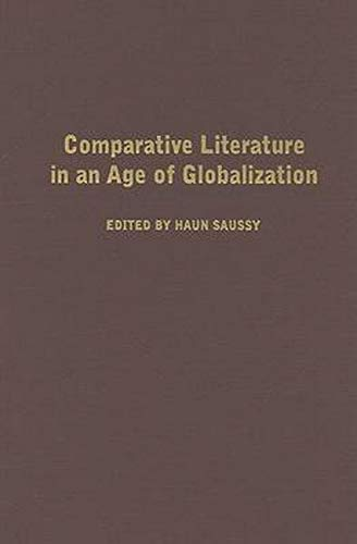 9780801883798: Comparative Literature in an Age of Globalization
