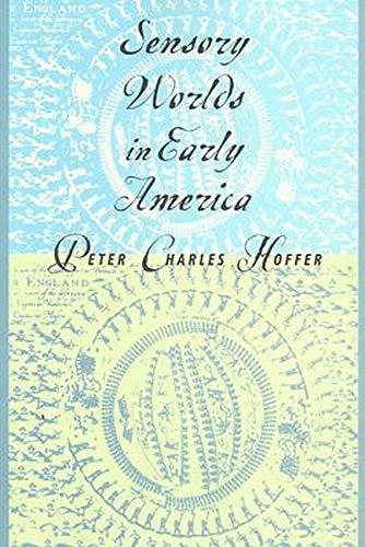 9780801883927: Sensory Worlds in Early America