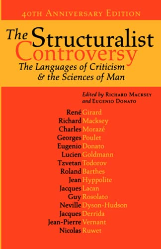 9780801883958: The Structuralist Controversy: The Languages of Criticism And the Sciences of Man