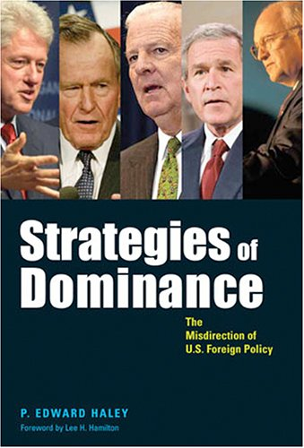 9780801883972: Strategies of Dominance: The Misdirection of U.S. Foreign Policy (Woodrow Wilson Center Press)