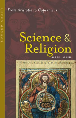 9780801884016: Science and Religion, 400 B.C. to A.D. 1550: From Aristotle to Copernicus