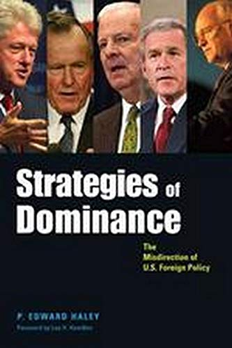 9780801884139: Strategies of Dominance: The Misdirection of U.S. Foreign Policy (Woodrow Wilson Center Press)