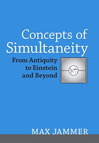 9780801884221: Concepts of Simultaneity: From Antiquity to Einstein and Beyond