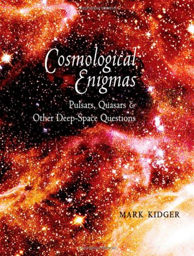 9780801884603: Cosmological Enigmas: Pulsars, Quasars, and Other Deep-Space Questions