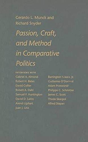 9780801884634: Passion, Craft, and Method in Comparative Politics