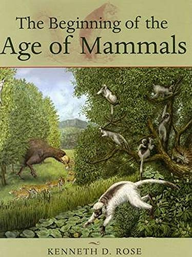 9780801884726: The Beginning of the Age of Mammals