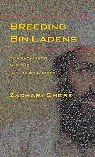 9780801885051: Breeding Bin Ladens: America, Islam, and the Future of Europe