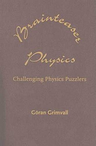 9780801885112: Brainteaser Physics: Challenging Physics Puzzlers