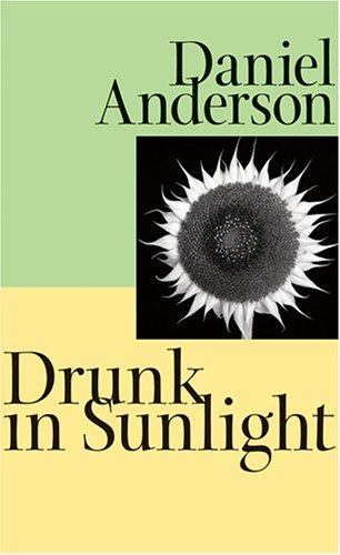 9780801885204: Drunk in Sunlight (Johns Hopkins: Poetry and Fiction)
