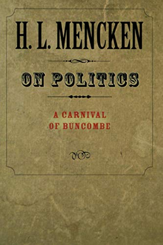 9780801885556: On Politics: A Carnival of Buncombe