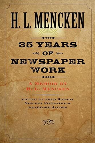 9780801885563: Thirty-five Years of Newspaper Work: A Memoir by H. L. Mencken (Maryland Paperback Bookshelf)