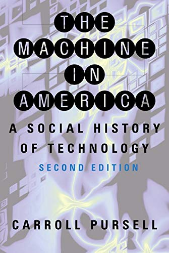 9780801885792: The Machine in America: A Social History of Technology