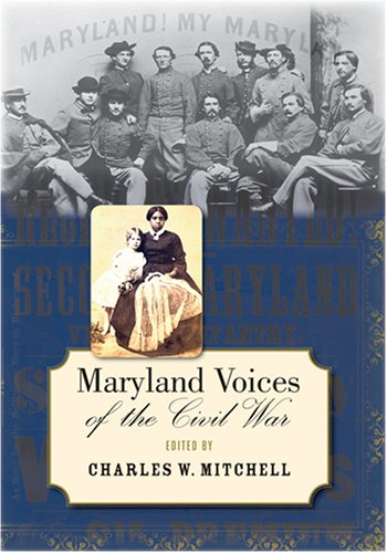 9780801886218: Maryland Voices of the Civil War